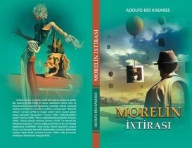 """""""Morelin ixtirası"""" kitabının təqdimat mərasimi keçiriləcək"""