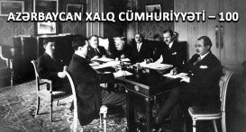 1918-ci ilin 28 mayından başlanan müstəqillik yolu