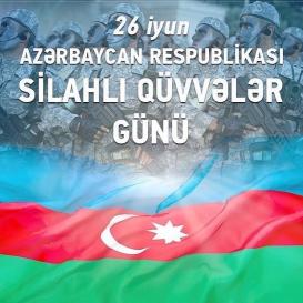 26 de junio – Día de las Fuerzas Armadas de Azerbaiyán