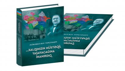 """Das dem 100. Jahrestag der ADR  gewidmeten Buch """"… Wir glaubten an die Unabhängigkeit von Aserbaidschan"""" wurde veröffentlicht."""